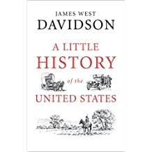 Amazon james west davidson kindle store a little history of the united states little histories sep 1 2015 kindle ebook fandeluxe Gallery