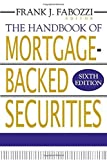 img - for The Handbook of Mortgage-Backed Securities by Fabozzi, Frank J. 6th edition (2006) Hardcover book / textbook / text book