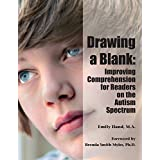 Drawing a Blank: Improving Comprehension for Readers on the Autism Spectrum