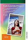 AQA Extended Project Supervisor Support File: Supervisor File
