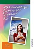 AQA Extended Project Supervisor Support File: Supervisor File