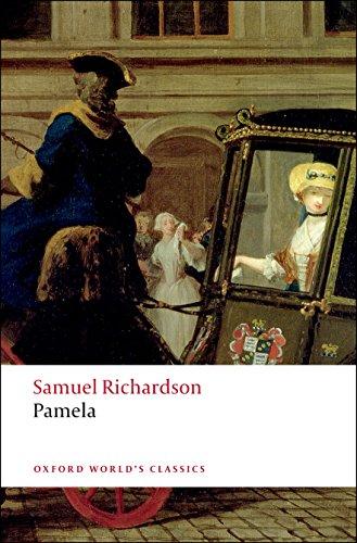 Pamela: Or Virtue Rewarded (Oxford World's Classics)