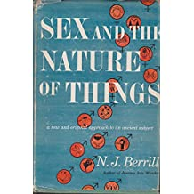 Sex and the nature of things