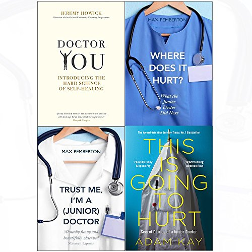 This is going to hurt and doctor you and where does it hurt and trust me 4 books collection set