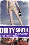 Dirty South (Nick Travers Book 4)