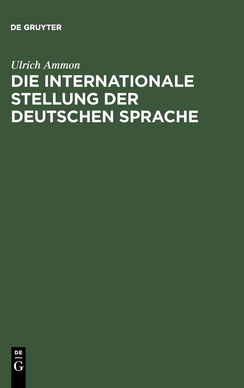 Die internationale Stellung der deutschen Sprache