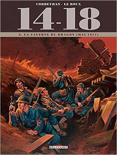 14 - 18 Tome 08. La Caverne du dragon (juin 1917)