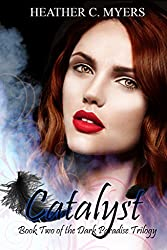 Catalyst: Book 2 of The Dark Paradise Trilogy