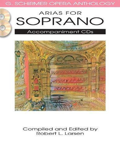 Arias For Soprano - Accompaniment CDs - G. Schirmer Opera Anthology ()