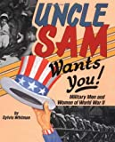 Uncle Sam Wants You!, Sylvia Whitman, 0822517280