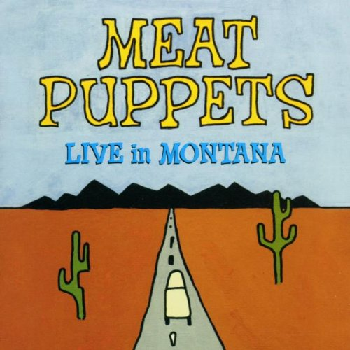 Meat Puppets-Live In Montana-CD-FLAC-1999-FATHEAD Download