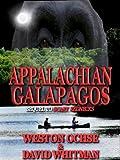 Appalachian Galapagos - A Scary Rednecks Collection