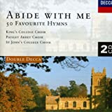 Classical Music : Abide With Me: 50 Favourite Hymns