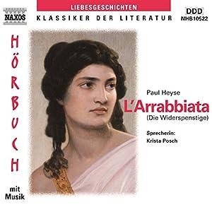L'Arrabiata - Die Widerspenstige Hörbuch