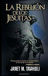 La Rebelion de los Jesuitas