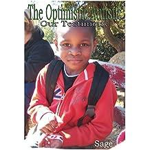 The Optimistic Autistic: Our Testimony