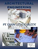 Architectural Engineering PE Exam Study Guide Version 4.0