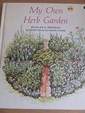 My Own Herb Garden, Allan A. Swenson, 0878571299