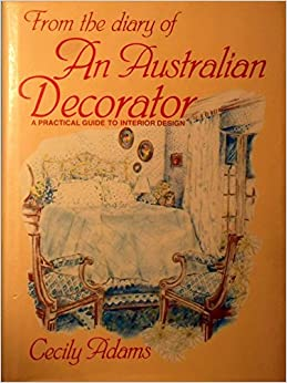 From The Diary Of An Australian Decorator