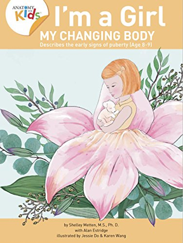 Im A Girl My Changing Body Ages 8 To 9 Anatomy For Kids Book