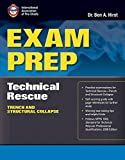 Exam Prep: Technical Rescue–Trench and Structural Collapse