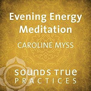 Evening Energy Meditation Speech