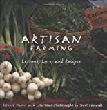 img - for Artisan Farming: Lessons, Lore and Recipes from New Mexico book / textbook / text book