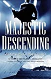 Front cover for the book Majestic Descending by Mitchell Graham