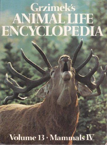 Grzimek's Animal Life Encyclopedia : Volume 13 - Mammals IV