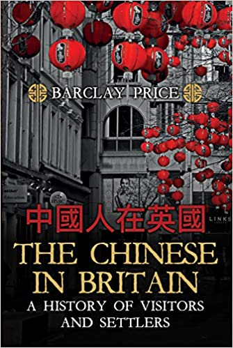 92fc09cb4b1ec8 The Chinese in Britain  A History of Visitors   Settlers Hardcover –  January 15
