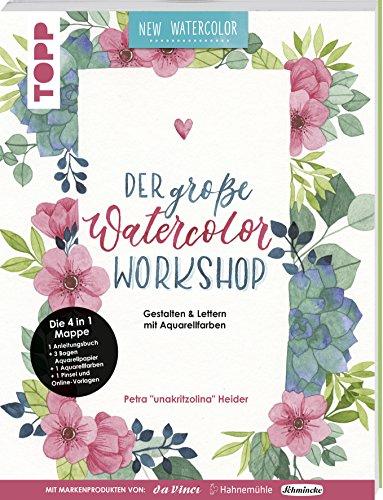 Der groe Watercolor Workshop. Gestalten und Lettern mit Aquarell-Farben by unakritzolina