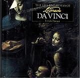 Life and Works of Leonardo Da Vinci, Linda Doeser, 0765196379