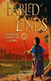 Cities of Gold and Glory (Fabled Lands) (Volume 2)