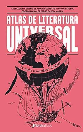 Atlas de literatura universal: La vuelta al mundo en 35 obras ...