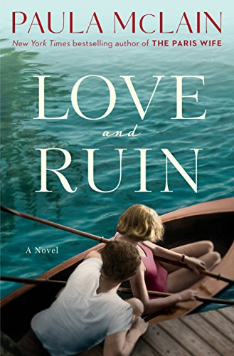 Love and Ruin: A Novel by [McLain, Paula]