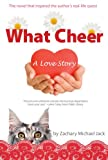 What Cheer: A Love Story