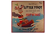 Little Toot and Other Sailor Songs With Chip N' Dale: Sea Chanties for Small Sailors
