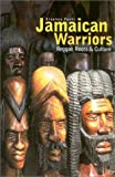 Jamaican Warriors, Stephen Foehr, 1860743145