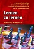 Lernen zu lernen : Lernstrategien wirkungsvoll einsetzen, Metzig, Werner and Schuster, Martin, 3642031129