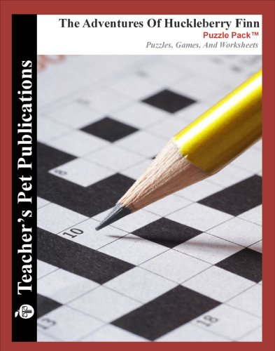 Download The Adventures of Huckleberry Finn Puzzle Pack - Teacher Lesson Plans, Activities, Crossword Puzzles, Word Searches, Games, and Worksheets (PDF on CD) ebook