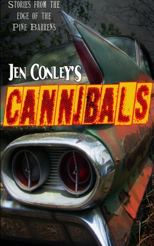 Cannibals: Stories from the Edge of the Pine Barrens