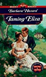 Taming Eliza, Barbara Hazard, 0451182030