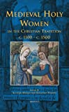 Medieval Holy Women 9782503531809