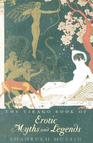 Virago Book of Erotic Myths And Legends by Brand: Chartwell Books