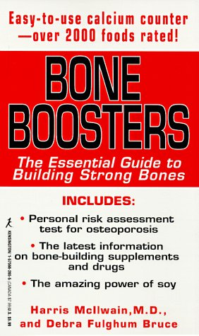 Bone Boosters: The Essential Guide to Building Strong Bones