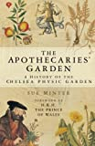 Front cover for the book The Apothecaries' Garden by Sue Minter