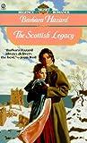 Scottish Legacy, Barbara Hazard, 0451198883