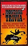 Montana Trivia, Janet Spencer, 1931832609
