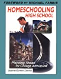 Homeschooling High School: Planning Ahead for College Admission