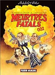 Meurtres fatals, tome 2